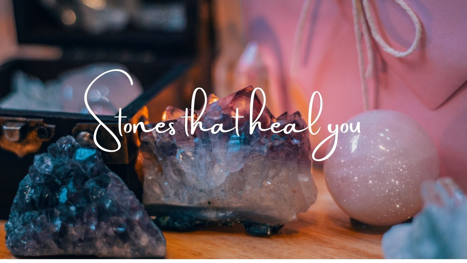 Stones that heal you