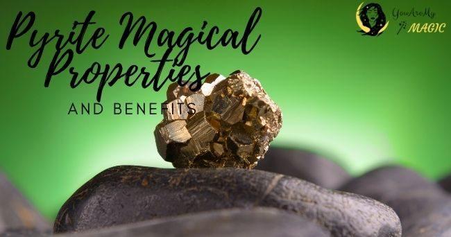 Pyrite Magical Properties