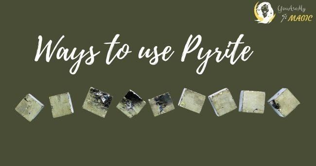 Ways to use Pyrite