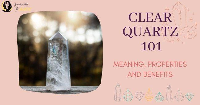 CLEAR QUARTZ Crystal 101