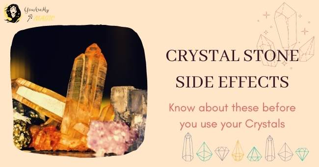 Crystal Stone Side Effects