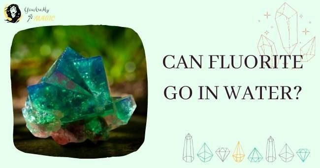 is Fluorite Water Safe
