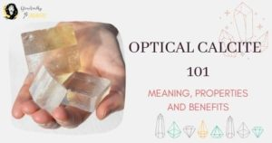 Optical Calcite Meaning, properties