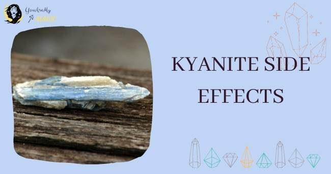 Side Effects of Kyanite